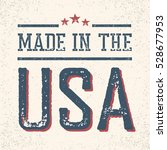 vintage made in the usa stamp | Shutterstock . vector #528677953