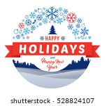 happy holidays and happy new... | Shutterstock .eps vector #528824107