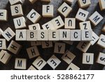 Small photo of ABSENCE word concept