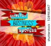 vector secrets of business... | Shutterstock .eps vector #528981847