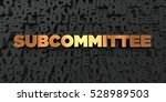 subcommittee   gold text on... | Shutterstock . vector #528989503