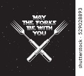 may the forks be with you....