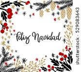 feliz navidad hand lettering... | Shutterstock .eps vector #529083643
