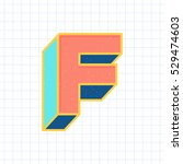 F Letter Vintage 3d Font  Retr...