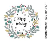 christmas greeting wreath.... | Shutterstock .eps vector #529484647