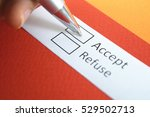 Small photo of Accept or refuse? Accept