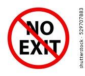 stop sign. no exit | Shutterstock .eps vector #529707883