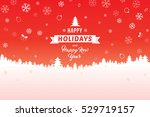 happy holidays and happy new... | Shutterstock .eps vector #529719157