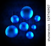 blue christmas balls on the... | Shutterstock . vector #529740907