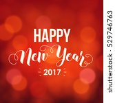 happy new year 2017   greeting... | Shutterstock .eps vector #529746763
