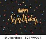 happy birthday card. golden... | Shutterstock .eps vector #529799017