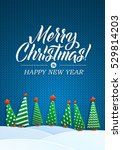 christmas greeting card. merry... | Shutterstock .eps vector #529814203