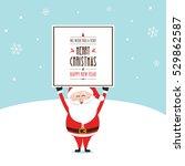 Happy Santa Hold Christmas...