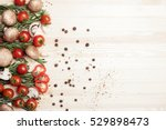 fresh mushrooms  tomato  garlic ...   Shutterstock . vector #529898473