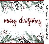 merry christmas hand lettering... | Shutterstock .eps vector #529962397