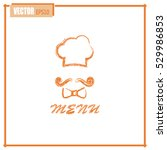 chef hat and big mustache. menu ... | Shutterstock .eps vector #529986853