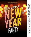 lets celebrate new year party... | Shutterstock .eps vector #530002963