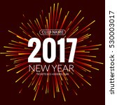 2017 new year background banner ... | Shutterstock .eps vector #530003017
