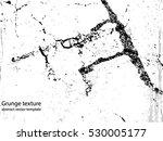 grunge texture   abstract stock ...   Shutterstock .eps vector #530005177