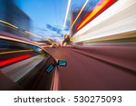 the car moves at fast speed at... | Shutterstock . vector #530275093