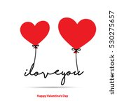 i love you for valentine's day... | Shutterstock .eps vector #530275657