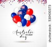 happy australia day 26 january... | Shutterstock .eps vector #530430373