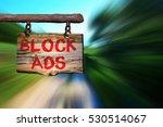 block ads motivational phrase... | Shutterstock . vector #530514067