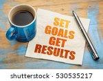 set goals  get results  ... | Shutterstock . vector #530535217
