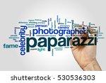 paparazzi word cloud concept | Shutterstock . vector #530536303