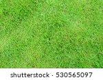 top view of green grass... | Shutterstock . vector #530565097