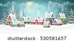 winter village landscape with... | Shutterstock .eps vector #530581657