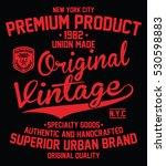 vintage denim  superior urban... | Shutterstock .eps vector #530598883
