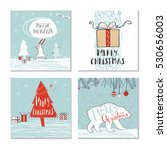 set of 4 cute christmas cards... | Shutterstock .eps vector #530656003