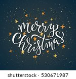 merry christmas for happy... | Shutterstock .eps vector #530671987
