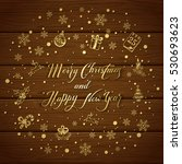 holiday lettering merry... | Shutterstock .eps vector #530693623