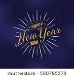 happy new year 2017 text design.... | Shutterstock .eps vector #530785273