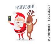 festive selfie. santa makes... | Shutterstock .eps vector #530816377