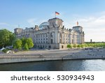 Stock photo reichstag building german government and river spree in berlin germany 530934943