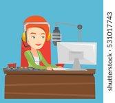 female radio dj working in... | Shutterstock .eps vector #531017743