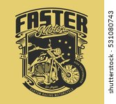 motorcycle faster typography  t ... | Shutterstock .eps vector #531080743