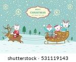 cute bear with christmas sleigh ... | Shutterstock .eps vector #531119143