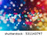 abstract blurred of blue and... | Shutterstock . vector #531143797