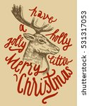 vintage christmas deer drawing. ... | Shutterstock .eps vector #531317053