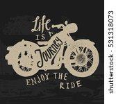 motorcycle journey biker print. ... | Shutterstock .eps vector #531318073