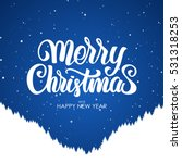 vector illustration  merry... | Shutterstock .eps vector #531318253
