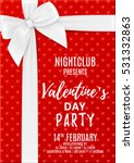 valentine's day party flyer.... | Shutterstock .eps vector #531332863