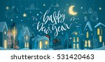 merry christmas and happy new... | Shutterstock .eps vector #531420463