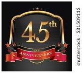 45 years golden anniversary... | Shutterstock .eps vector #531509113