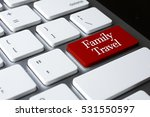 vacation concept  family travel ... | Shutterstock . vector #531550597