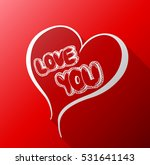 love you valentine's day... | Shutterstock .eps vector #531641143